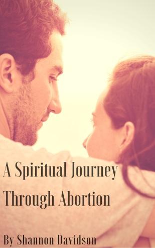 A Spiritual Journey Through Abortion